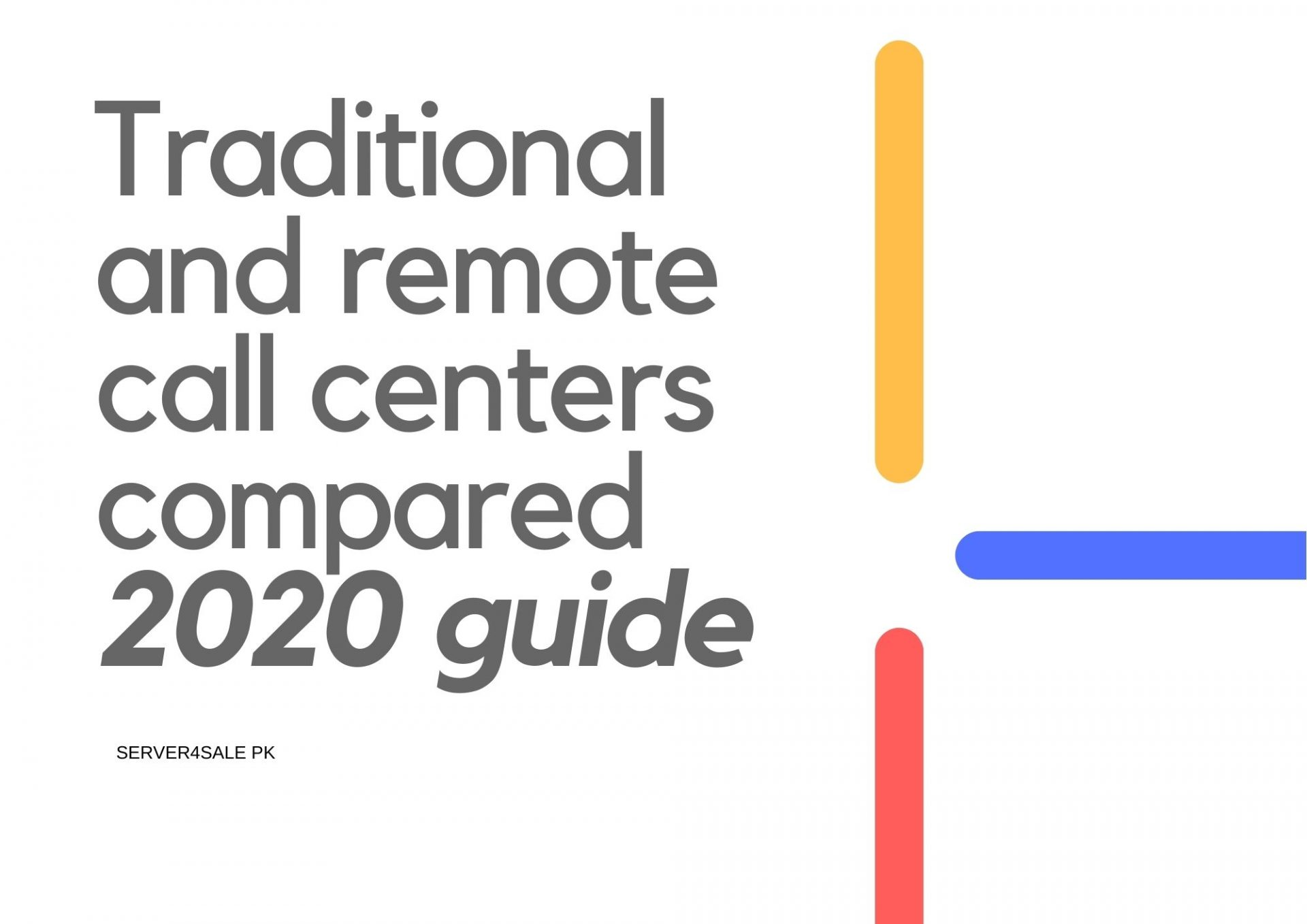 Traditional and remote call centers compared- 2020 guide