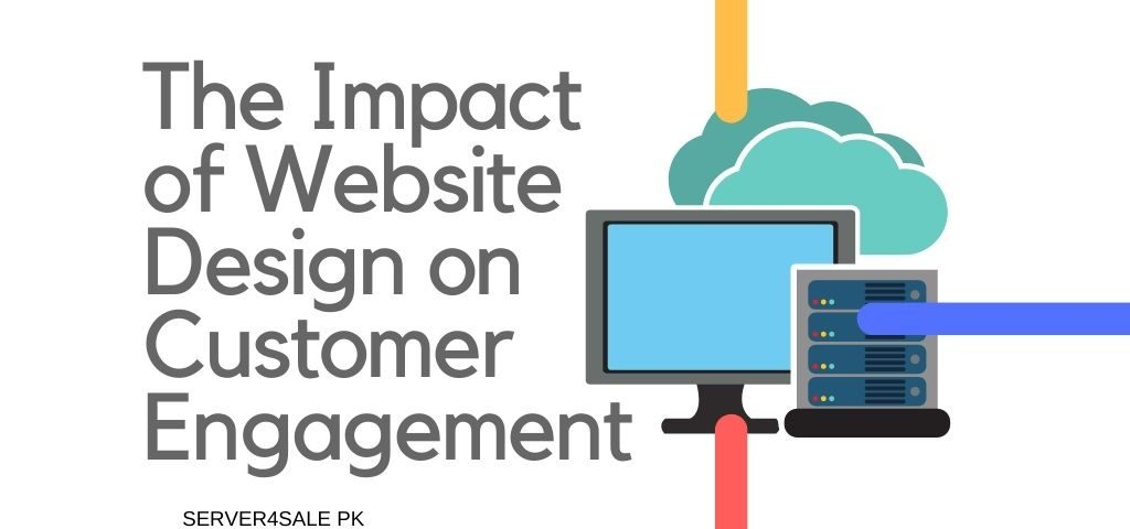 The Impact of Website Design on Customer Engagement